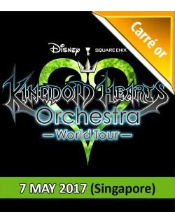 SINGAPOUR - Carré Or - 7 Mai 2017 - KINGDOM HEARTS Orchestra -World Tour- (Esplanade Concert Hall - 19h30) - Place de concert