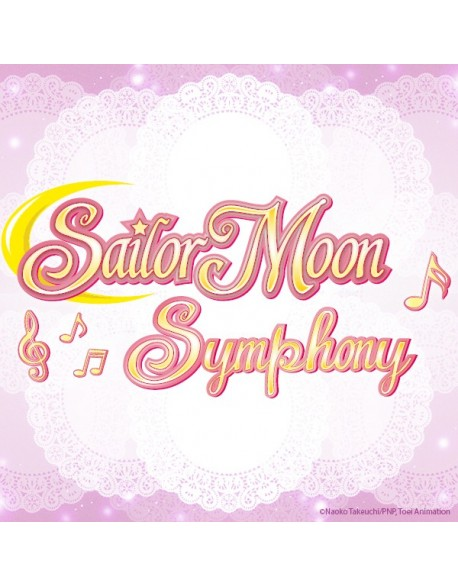 VIP - Sailor Moon Symphony - 25 October 2017 - 8 pm - Paris (Concert Ticket)