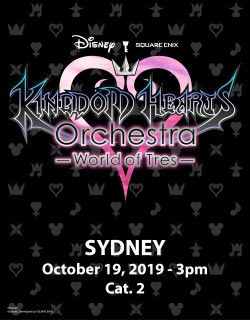 SYDNEY - Cat.2 - Oct. 19, 2019 - KINGDOM HEARTS Orchestra -World of Tres- Concert e-Ticket - Centennial Hall (3pm)