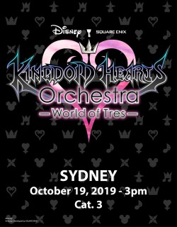 SYDNEY - Cat.3 - Oct. 19, 2019 - KINGDOM HEARTS Orchestra -World of Tres- Concert e-Ticket - Centennial Hall (3pm)