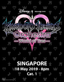 SINGAPORE - Cat.1 - May 18, 2019 - KINGDOM HEARTS Orchestra -World of Tres- Concert Ticket - Esplanade Theatre (8pm)