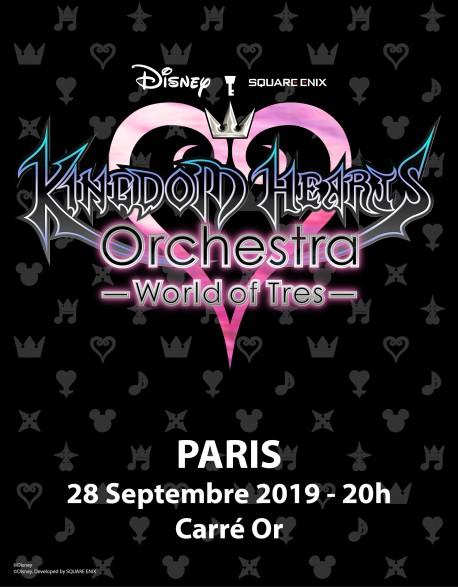 PARIS - Carré Or - 28 Sept. 2019 - KINGDOM HEARTS Orchestra -World of Tres- Place de Concert - Palais des Congrès (20h)