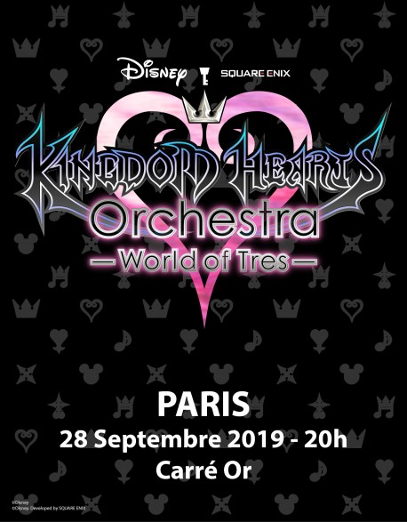 PARIS - Gold Circle - Sept. 28, 2019 - KINGDOM HEARTS Orchestra -World of Tres- Concert Ticket - Palais des Congrès (8pm)