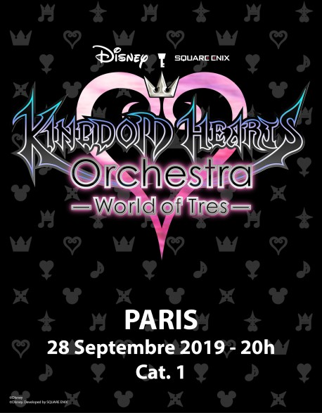 PARIS - Cat.1 - Sept. 28, 2019 - KINGDOM HEARTS Orchestra -World of Tres- Concert Ticket - Palais des Congrès (8pm)
