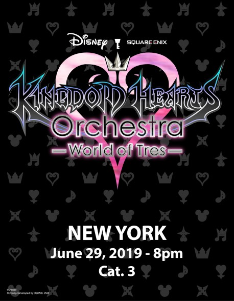 NEW YORK - Cat.3 - 29 juin 2019 - KINGDOM HEARTS Orchestra -World of Tres- Place de Concert - United Palace (20h)