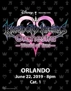 ORLANDO - Cat.1 - June 22, 2019 - KINGDOM HEARTS Orchestra -World of Tres- Concert Ticket - Walt Disney Theatre (8pm)