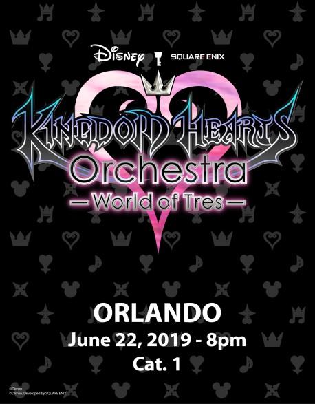 ORLANDO - Cat.1 - 22 juin 2019 - KINGDOM HEARTS Orchestra -World of Tres- Place de Concert - Walt Disney Theatre (20h)