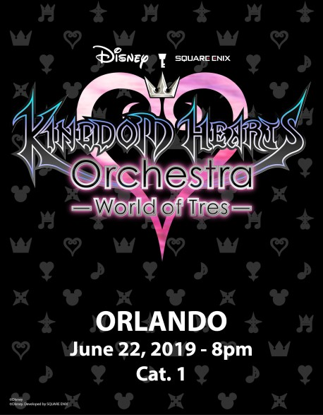 ORLANDO - Cat.1 - June 22, 2019 - KINGDOM HEARTS Orchestra -World of Tres- Concert Ticket - Walt Disney Theatre (8pm)