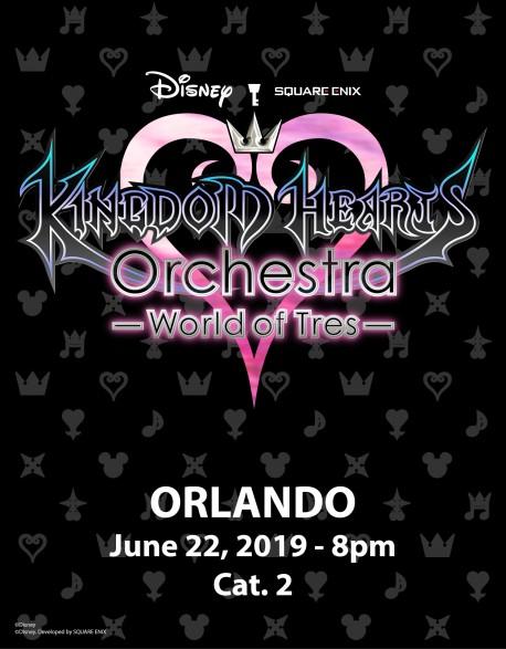 ORLANDO - Cat.2 - 22 juin 2019 - KINGDOM HEARTS Orchestra -World of Tres- Place de Concert - Walt Disney Theatre (20h)