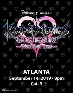 ATLANTA - Cat.3 - Sept. 14, 2019 - KINGDOM HEARTS Orchestra -World of Tres- Concert Ticket - Fox Theatre (8pm)