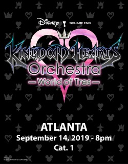 ATLANTA - Cat.1 - Sept. 14, 2019 - KINGDOM HEARTS Orchestra -World of Tres- Concert Ticket - Fox Theatre (8pm)