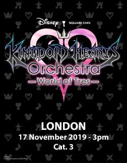 LONDON - Cat. 3 - Nov. 17, 2019 - KINGDOM HEARTS Orchestra -World of Tres- Concert Ticket - Eventim Appollo (3pm)
