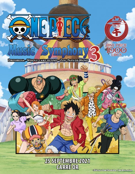 CARRE OR - ONE PIECE Music Symphony 3 - 25 September 2021 - 20h - Concert Ticket (PARIS)